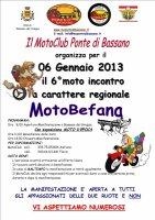 6° Edizione Motobefana 2013
